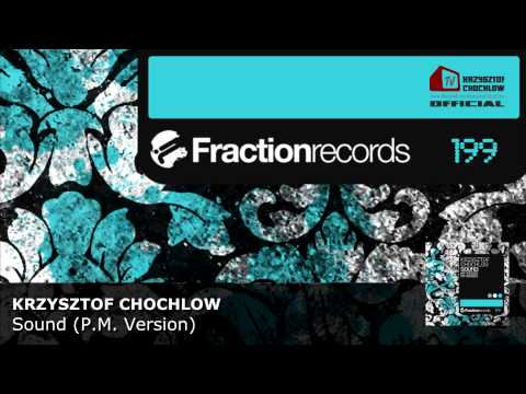 Krzysztof Chochlow - Sound (P.M. Version)