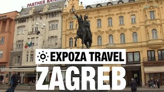 Zagreb Croatia  city photos : Zagreb (Croatia) Vacation Travel Video Guide
