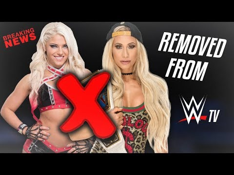 REAL REASON WHY ALEXA BLISS AND CARMELLA ARE BEING REMOVED WWE TV (WWE RAW/SD LIVE)