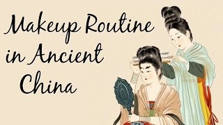 Chinese Makeup Routines Through the Dynasties