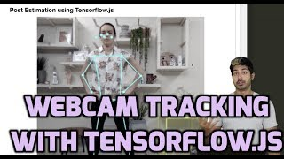 Webcam Tracking with Tensorflow.js