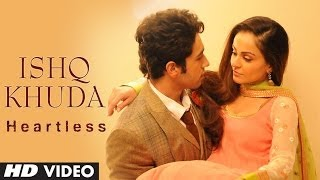 Ishq Khuda - Video Song - Heartless