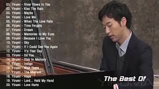 Video The Best Of YIRUMA Yiruma's Greatest Hits ~ Best Piano (HD/HQ) MP3, 3GP, MP4, WEBM, AVI, FLV Agustus 2018