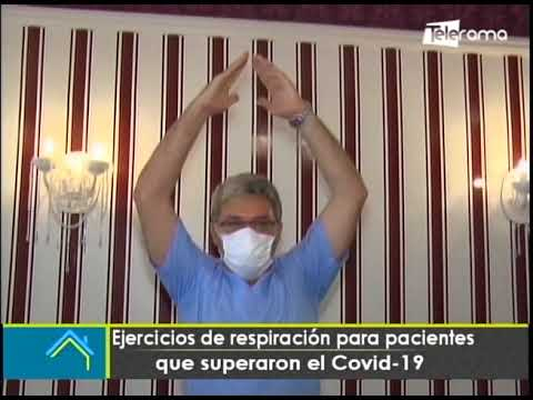 Ejercicios de respiración para pacientes que superaron el covid-19