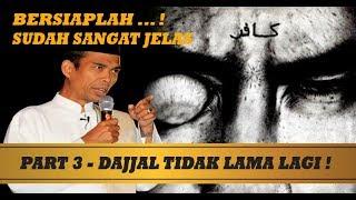 """Video PART 3 - PERINGATAN dari Ust ABDUL SOMAD  """"Kemunculan Dajjal dan Huru Hara Akhir Zaman"""" MP3, 3GP, MP4, WEBM, AVI, FLV Mei 2019"""