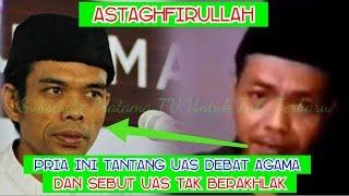 Video Ustadz Abdul Somad Ditantang Pria Berbaju Hitam Asal Banyumas dan Sebut UAS tak Berakhlak MP3, 3GP, MP4, WEBM, AVI, FLV Juli 2019
