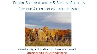 2016 CAPC - Session 2 - Labour Issues in Agriculture - CAHRC