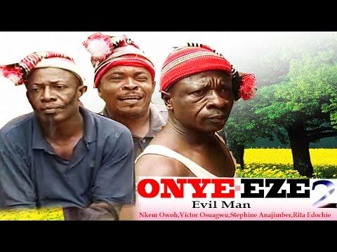 Onye-Eze 2- Latest Nigerian Nollywood Movie