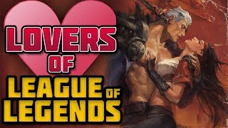 Love Couples of League of Legends