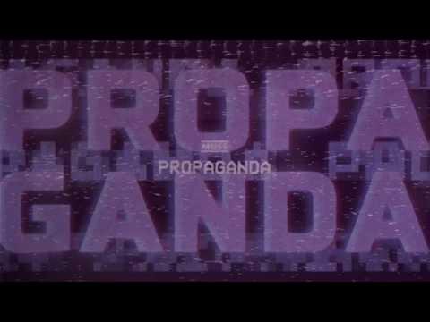 MUSE - Propaganda [Official Lyric Video]