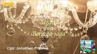 BERDOA DAN BERJAGA-JAGA (HD) - Jonathan Prawira & POW Live