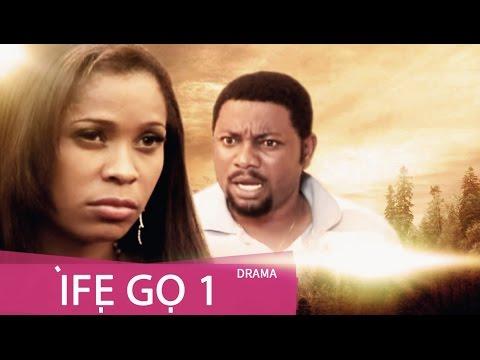 Ife Go [Part 1]- Latest 2015 Nigerian Nollywood Drama Movie (Yoruba Full HD)