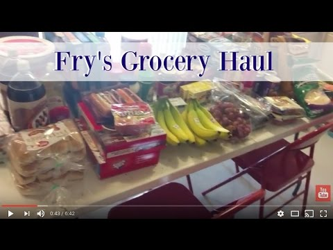 Family of 5 Weekly Grocery Haul - Fry's Grocery