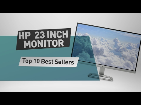 HP 23 Inch Monitor Top 10 Best Sellers