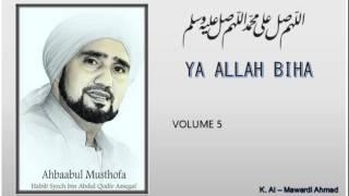 Video Habib Syech : Ya Allah Biha - vol5 MP3, 3GP, MP4, WEBM, AVI, FLV September 2018