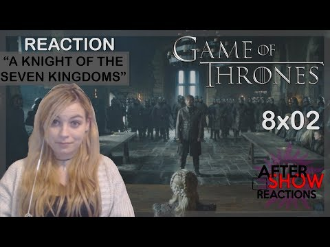 """Game Of Thrones 8x02 - """"A Knight Of The Seven Kingdoms"""" Reaction Part 1"""