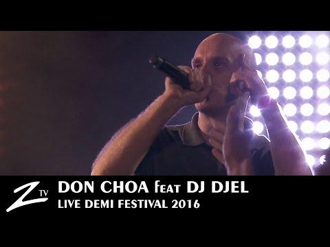 Don Choa featuring DJ Djel - Demi Festival 2016 - LIVE HD