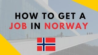 How To Get A Job In Norway