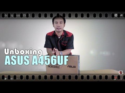 Unboxing Asus A456UF -A series pertama Asus dengan Intel Skylake