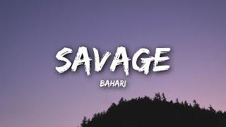 Video Bahari - Savage (Lyrics / Lyrics Video) MP3, 3GP, MP4, WEBM, AVI, FLV Maret 2019