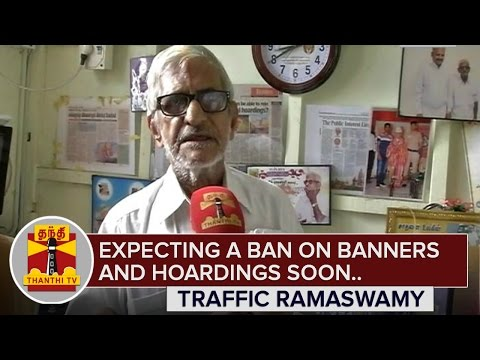 Expecting-a-Permanent-Ban-on-Banners-and-Hoardings--Traffic-Ramaswamy-Exclusive