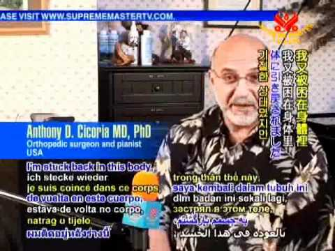 Dr. Anthony D. Cicoria: on Near Death Experience Love Meditation Quantum Mechanics
