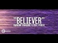 Believer (with lyrics)