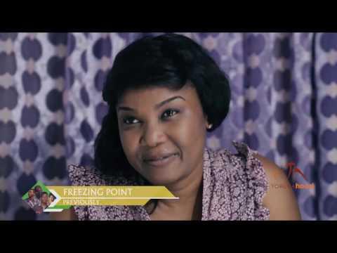 Freezing Point - Season 1 - Episode 3 - Latest Nollywood Movie 2017 Drama