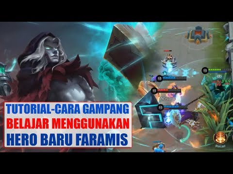 TUTORIAL Cara AMPUH Menggunakan FARAMIS - Cara Build, Battle Spell Hero Baru Mobile Legends