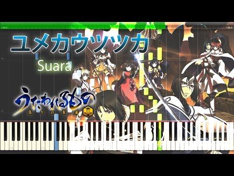 ユメカウツツカ Suara 『うたわれるもの 偽りの仮面』 ED TV-Size Piano 【Sheet Music/楽譜】 (видео)
