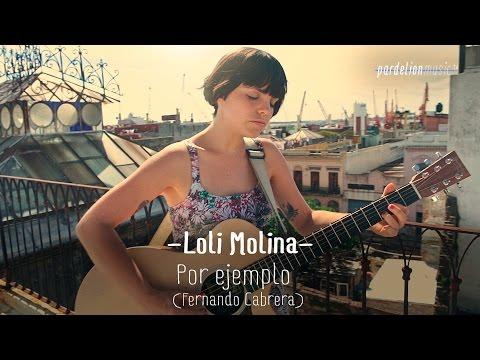 Loli Molina - Por ejemplo (Fernando Cabrera) (Live on PardelionMusic.tv)