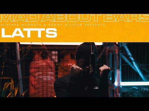 Latts – Mad About Bars w/ Kenny Allstar [S4.22] | @MixtapeMadness