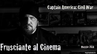 Frusciante al Cinema: Captain America: Civil War (Maggio 2016)