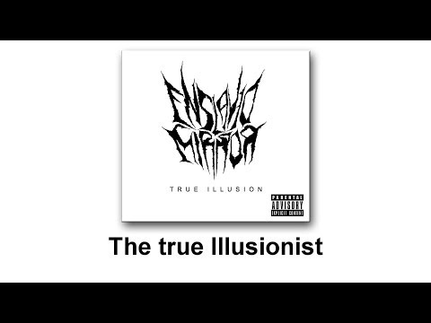 Enslaved Mirror - The true Illusionist (True Illusion - EP)