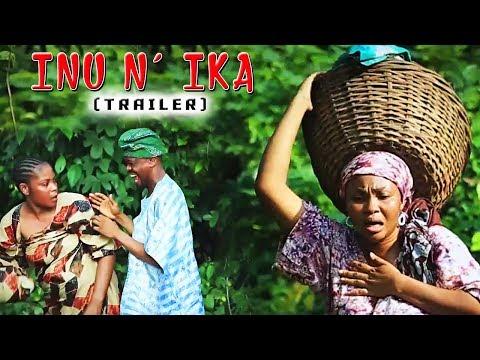 INU N'IKA - Official Trailer - LATEST NOLLYWOOD YORUBA FILM 2019