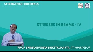 Lecture - 29 Stresses In Beams - IV