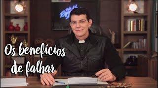 Padre Reginaldo Manzotti: Os benefícios de falhar