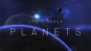 Video JIMI CIMBALA - Planets
