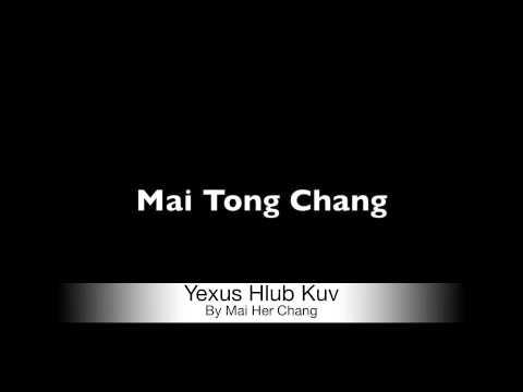 Mai Tong Chang's Testimony