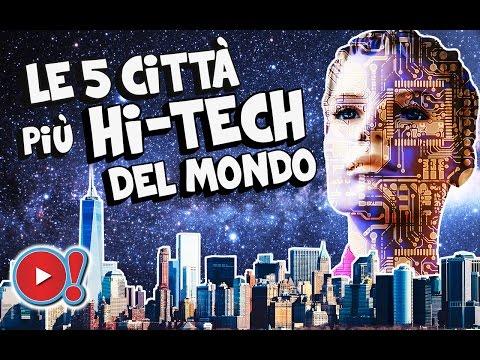le 5 città più tecnologiche del mondo!