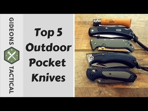 Top 5 Outdoor Pocket Knives & Why?