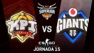 KPI GAMING VS VODAFONE GIANTS - MAPA 1 - SUPERLIGA ORANGE - #SUPERLIGAORANGECSGO15