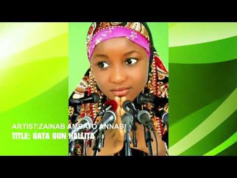 Zainab Ambato Annabi   Gata Gun Hallita(Qasida)
