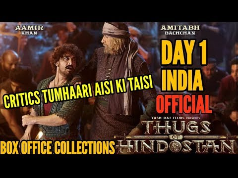 THUGS OF HINDOSTAN BOX OFFICE COLLECTIONS DAY 1 | INDIA | OFFICIAL | AAMIR KHAN | AMITABH BACHCHAN