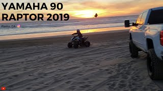 1. Yamaha 90 Raptor 2019! Pismo Beach California!