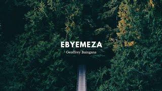 Video Ebyemeza By baingana Geoffrey MP3, 3GP, MP4, WEBM, AVI, FLV Juli 2019