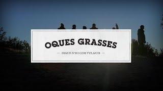 10 - Oques Grasses - Sonunucell