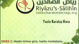 Riyazus Salihin-Hadis Sohbetleri 002:  Giriş II
