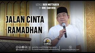 Video Jalan Cinta Ramadhan -  Ust. Dudi Muttaqien MP3, 3GP, MP4, WEBM, AVI, FLV Januari 2019