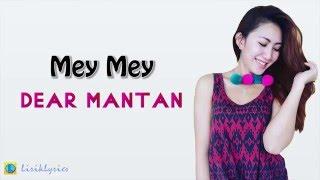 iMey Mey   Dear Mantan [Lirik Lyrics] Video